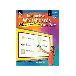 Interactive Whiteboards Made Easy: 30 Activities to Engage All Learners Level 1 (SMARTBoard Version) (Grades 1)